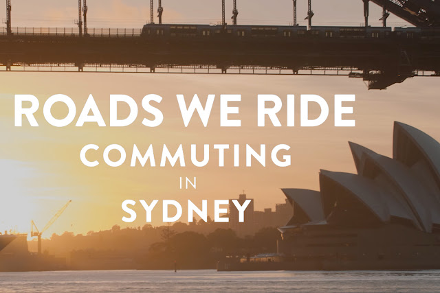 Roads We Ride - Commuting in Sydney
