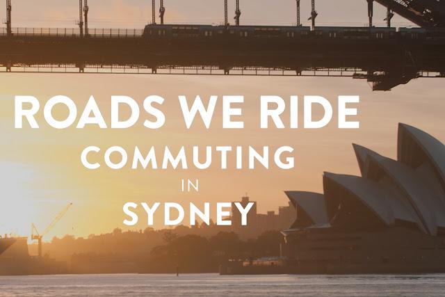 Roads We Ride - Commuting in Sydney