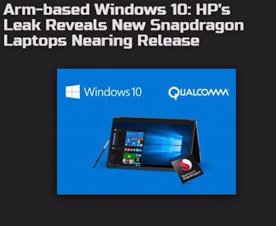 Arm-based Windows 10: HP's Leak Reveals New Snapdragon Laptops Nearing Release