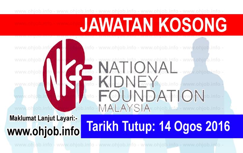 Jawatan Kerja Kosong Yayasan Buah Pinggang Kebangsaan Malaysia (NKF) logo www.ohjob.info ogos 2016