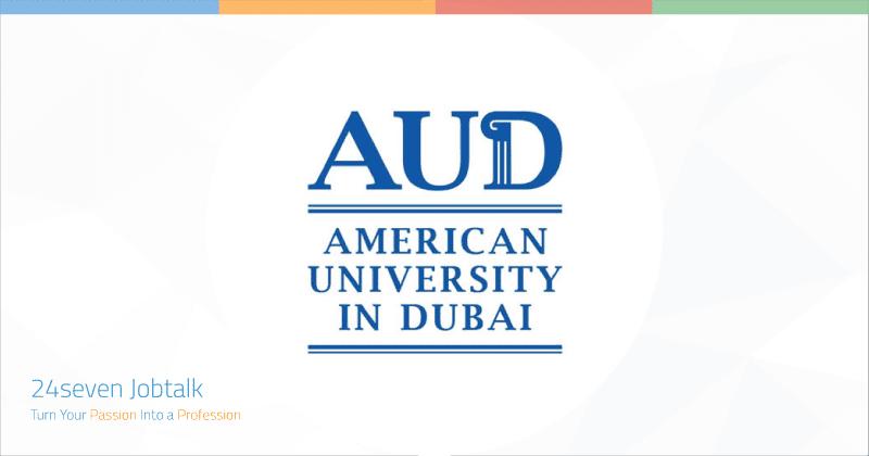 Jobs and Careers at American University in Dubai - AUD