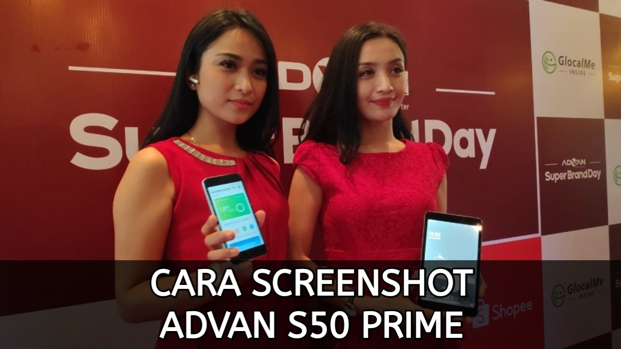Cara Screenshot Advan S50 Prime