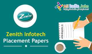 Zenith Infotech Placement Papers