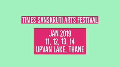 Sanskruti Arts Festival 2019 Upvan Lake, Thane ( Starting from 11 Jan To 14 Jan 2019) | MARATHIDIALOGUES.COM