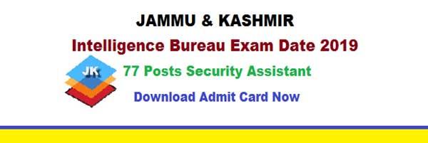 ntelligence Bureau Admit Card 2019
