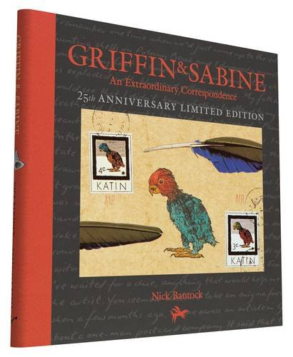 Griffin and Sabine, 25th Anniversary Limited Edition  An Extraordinary Correspondence by Nick Bantock