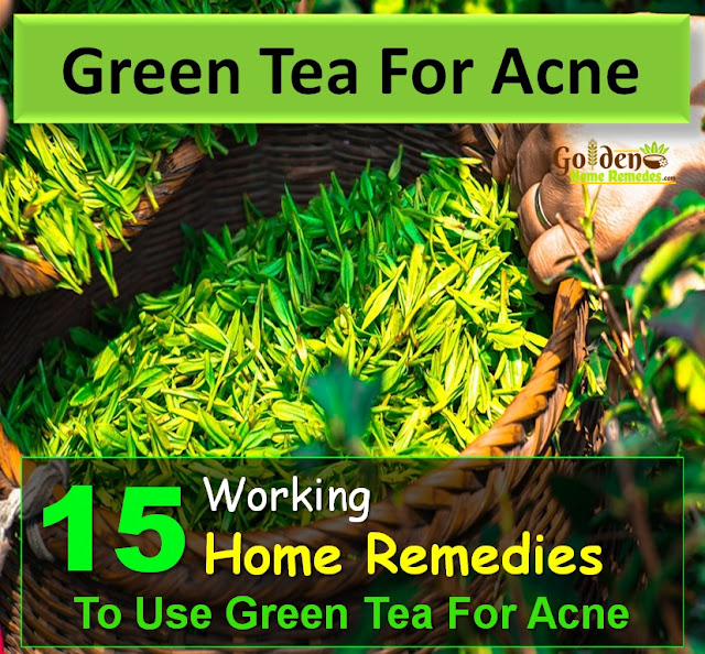 Green Tea For Acne, Green Tea Acne, How To Use Green Tea For Acne, Is Green Tea Good For Acne, Green Tea And Acne, How To Get Rid Of Acne With Green Tea, How To Get Rid Of Acne, How To Get Rid Of Acne Fast, Home Remedies For Acne,