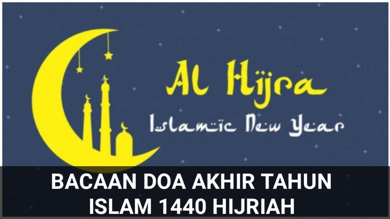 Bacaan Doa Akhir Tahun Islam 1440 Hijriah