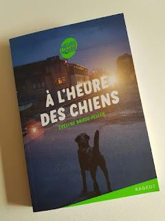A l'heure des chiens de Evelyne Brisou-Pellen