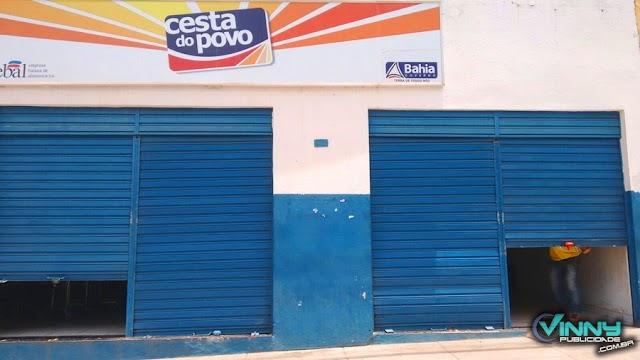 Barra da Estiva/Ibicoara/Ituaçu: Lojas da Cesta do Povo são fechadas; EBAL fecha lojas em toda Bahia