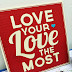 Love your LOVE The Most!