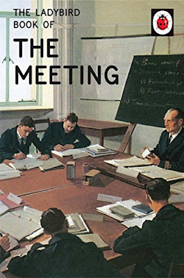 Books, Review, Ladybird Books for Grown-Ups, Jason Hazeley, Joel Morris, The Ladybird Book of the Meeting, The Writing Greyhound, Lorna Holland