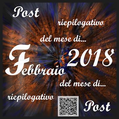 Post riepilogativo del mese di Febbraio 2018
