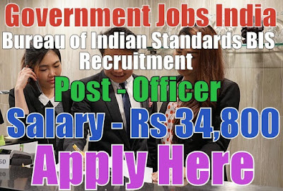 Bureau of Indian Standards BIS Recruitment 2017