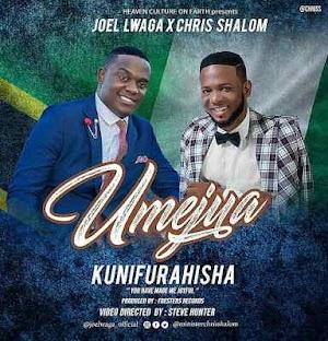 Download Mp3 | Joel Lwaga ft Chris Shalom - Umejua Kunifurahisha