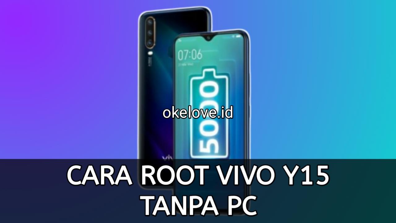 Cara Root Vivo Y15 Tanpa PC