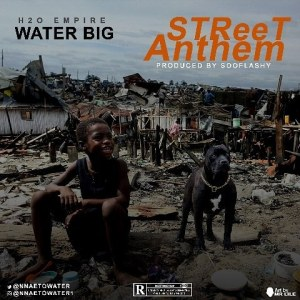 Music: WaterBig – Street Anthem