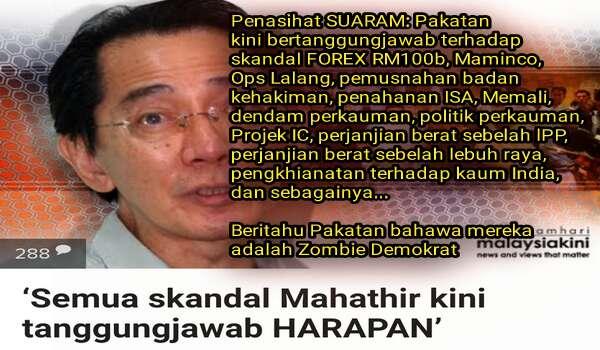 Semua Skandal Mahathir Kini Tanggungjawab PAKATAN HARAPAN - Penasihat SUARAM'