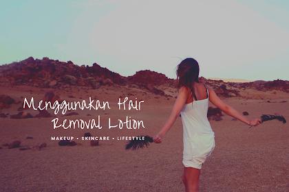 Menggunakan Hair Removal Lotion