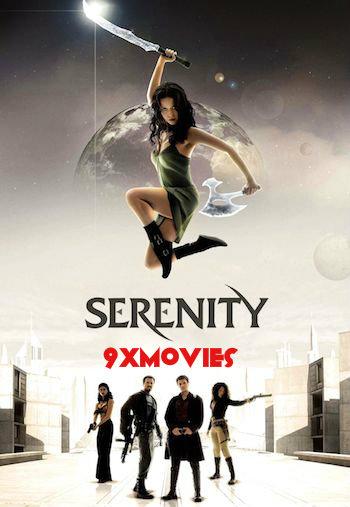 Serenity 2005 Dual Audio Hindi 720p BluRay 950mb