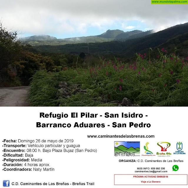 Caminantes de Las Breñas, Domingo 26 de Mayo: Refugio El Pilar-San Isidro-Barranco Aduares-San Pedro