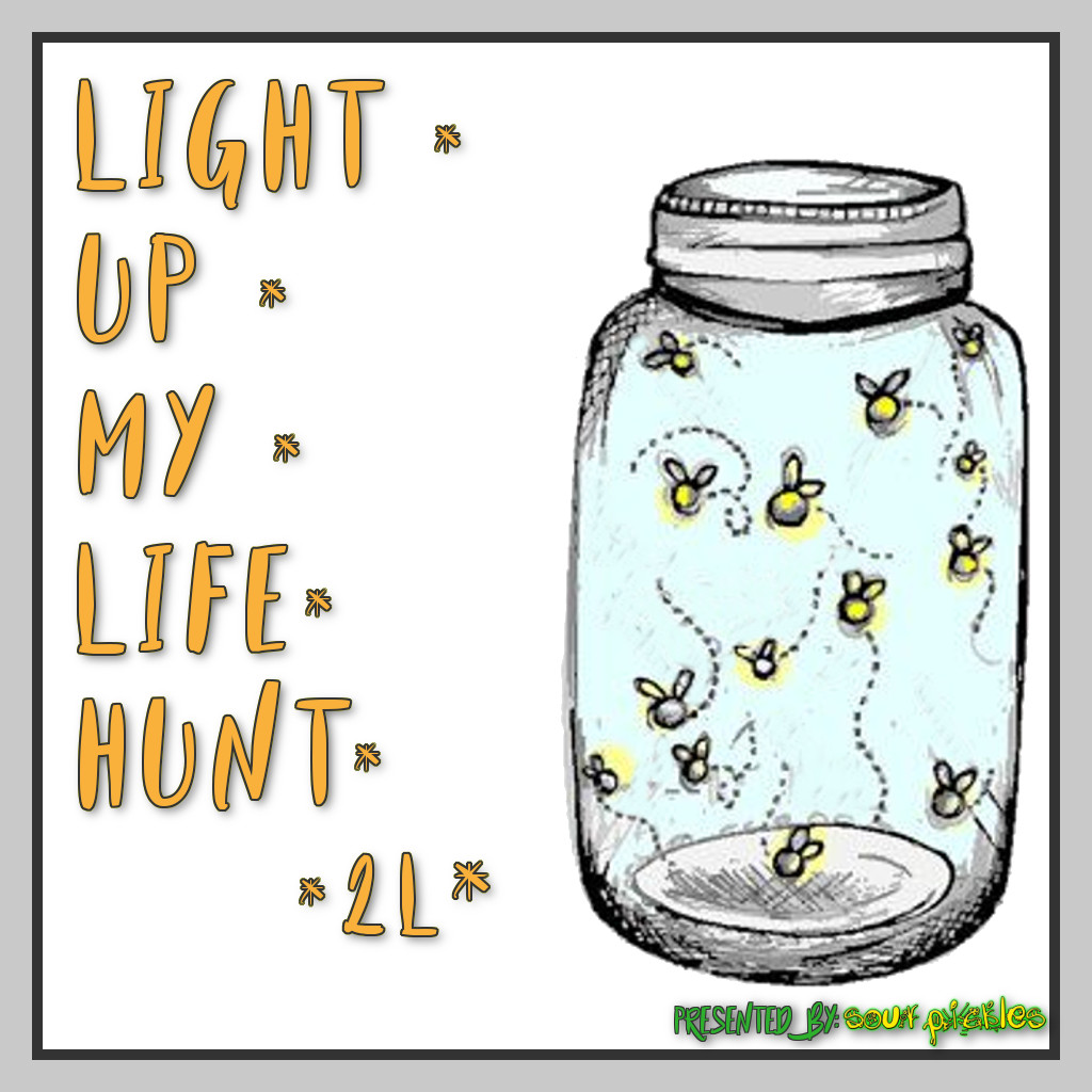 Light Up My Life Hunt
