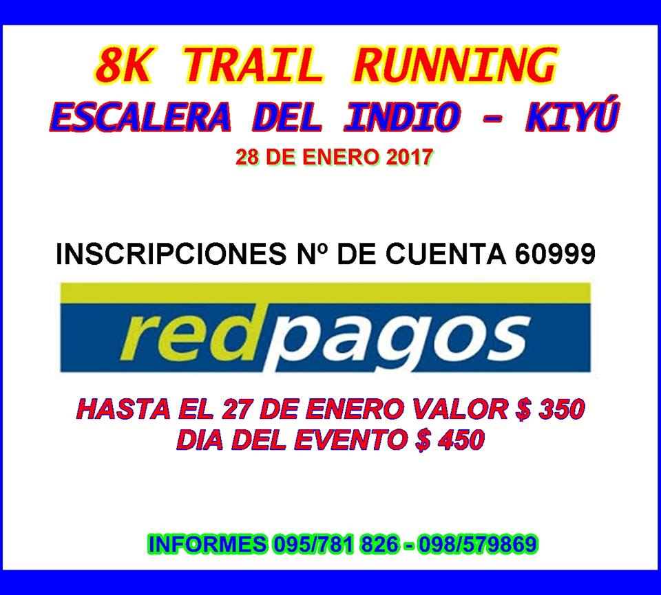 8k Trail Running-Escalera del Indio .28/01/2017