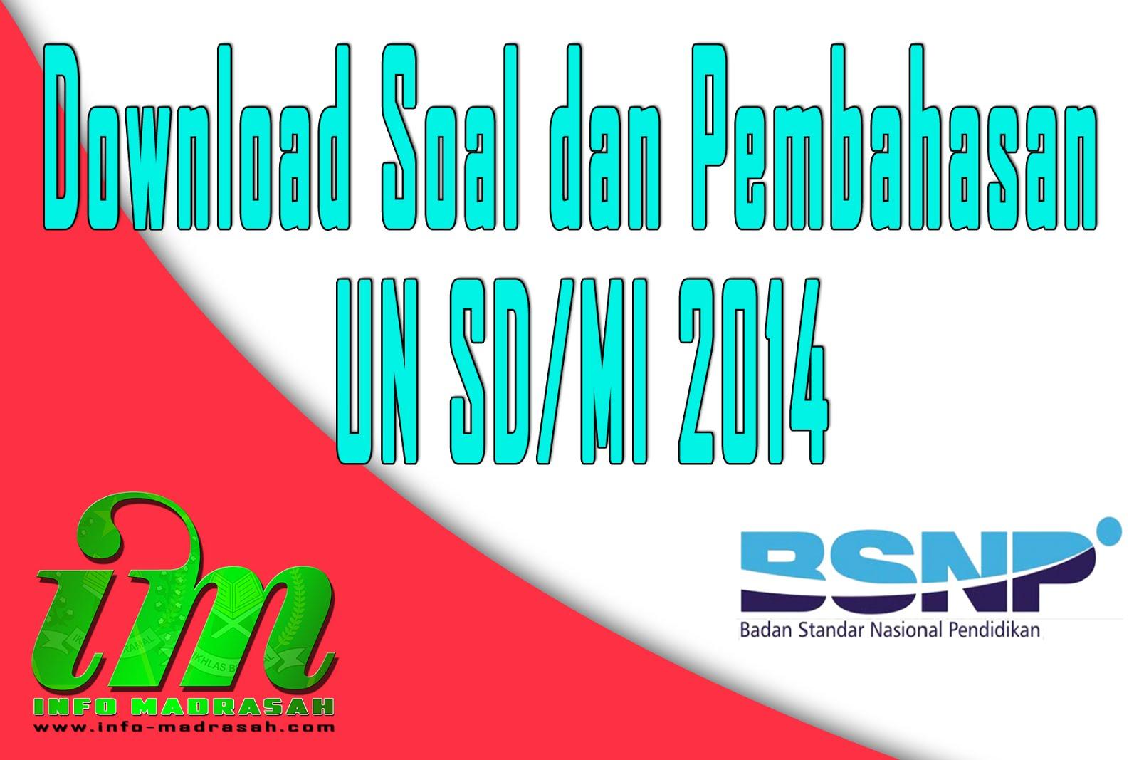 Download Soal Dan Pembahasan Un Sd Mi 2014 Info Madrasah