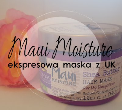 Maui Mousture - maska ekspresowa.
