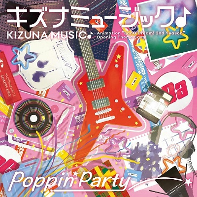 Poppin'Party - KIZUNA MUSIC♪ Lyrics (Romaji, Japanese, English)