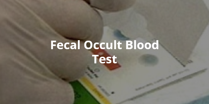 Wellness Lab Health Info Fecal Occult Blood Test
