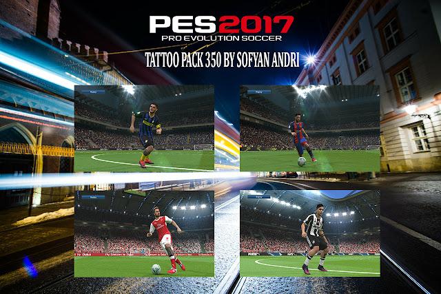 PES 2017 Tattoo Pack 350 dari Sofyan Andri