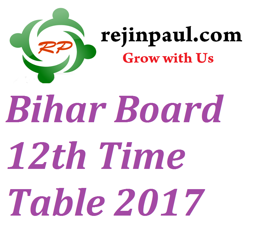 Bihar board 12th time table 2017 bseb intermediate exam for 12th time table 2016