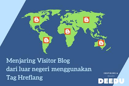 Menjaring visitor blog dari luar negeri menggunakan Tag Hreflang