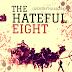 FİLM İNCELEMESİ #13: THE HATEFUL EİGHT / QUENTIN TARANTINO