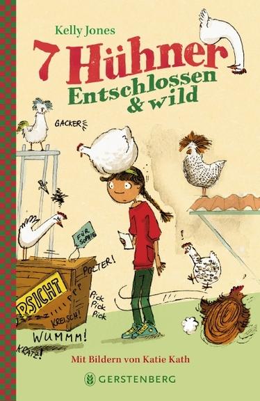 """Das Bücherboot: Von Hühnern und Hasen - Kinderbücher nicht nur für Ostern (+ Verlosung). """"7 Hühner - entschlossen und wild"""" ist ein phantastisches Jugendbuch, das man auch gut an phantasievolle Jugendliche verschenken kann."""