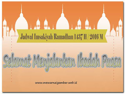 jadwal imsakiyah ramadhan 1437 H 2016 M