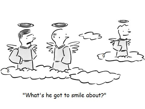 Funny heaven religious cartoon - What's he got to smile about?