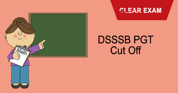 DSSSB PGT Cut Off Marks