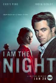 """""""I Am the Night"""" poster from IMDB"""