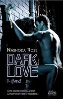 http://www.unbrindelecture.com/2018/04/dark-love-1-hard-de-nashoda-rose.html