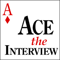 ace the interview, job interviews, interviewing well, asking the right interview questions, smart interview questions,