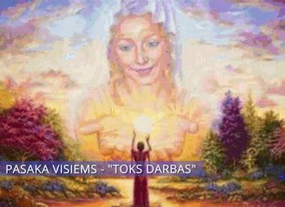 """PASAKA VISIEMS - """"TOKS DARBAS"""""""