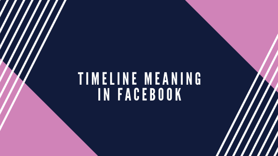 What Is A Facebook Timeline<br/>