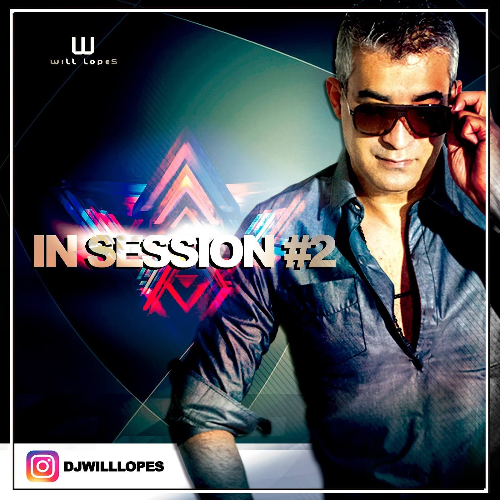 DJ Will Lopes - In Session #2