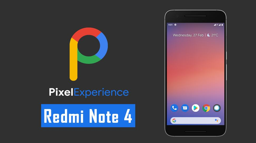 Pixel Experience Rom for Redmi Note 4