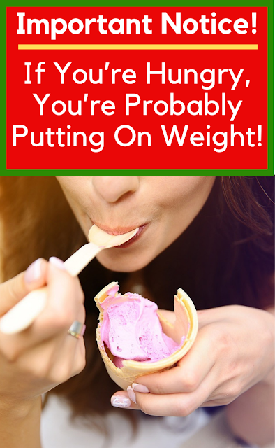 If You're Hungry, You're Probably Putting On Weight