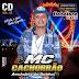 MC Cachorrão Vol. 02 - A Vida é roda gigante Promocional Setembro - 2016
