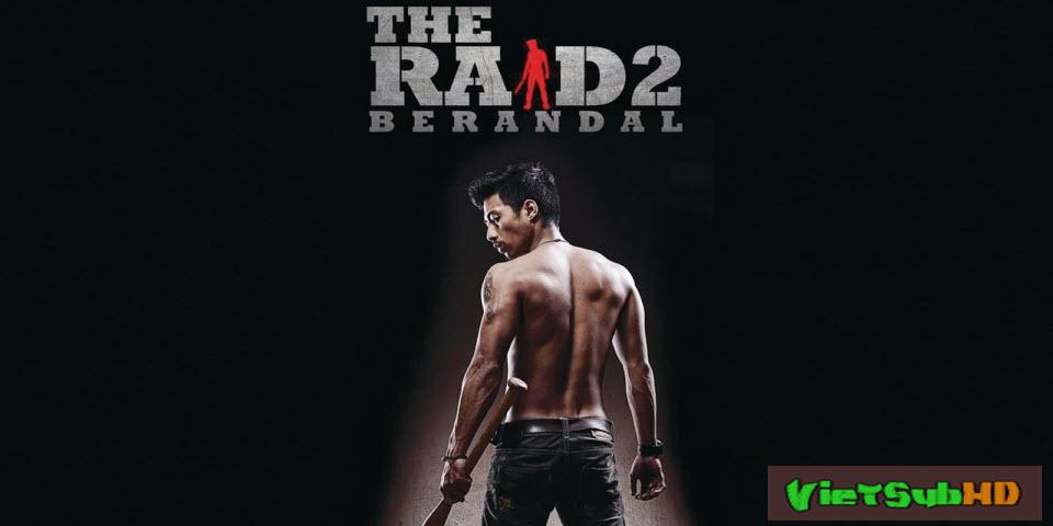 Phim Đột Kích 2: Kẻ Sát Nhân VietSub HD | The Raid 2: Berandal 2014