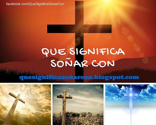 cual es el significado de soñar con el símbolo de la cruz